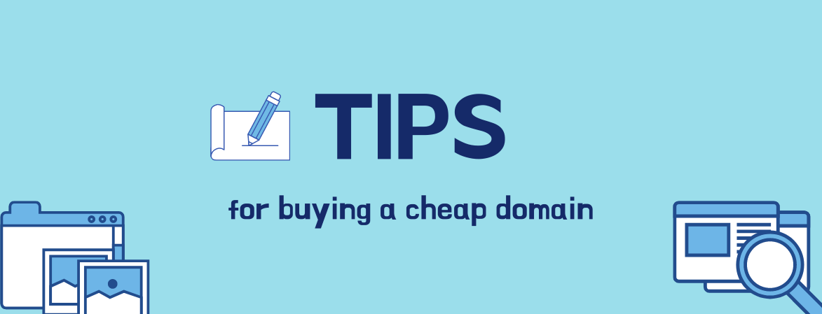 Tips for Buying a Cheap Domain Name