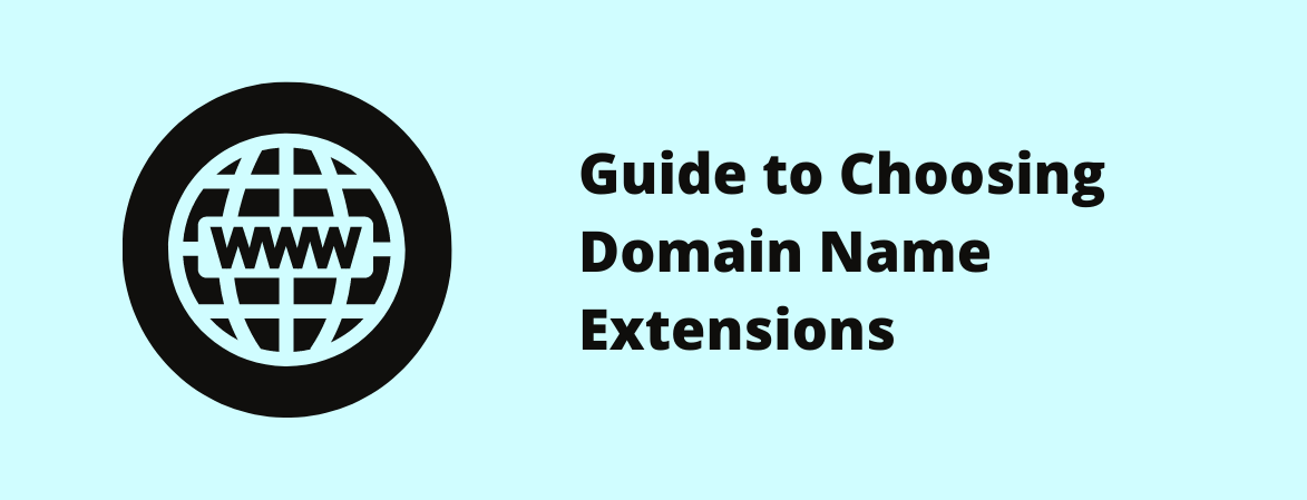 Guide to choosing domain name extensions